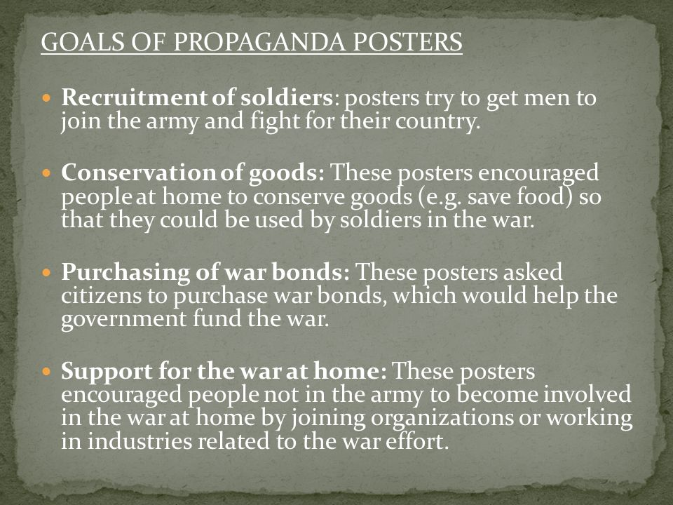 GOALS OF PROPAGANDA POSTERS