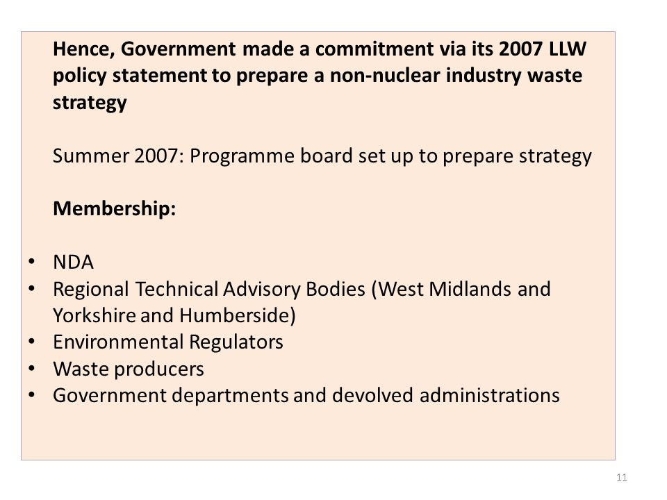 Summer 2007: Programme board set up to prepare strategy Membership:
