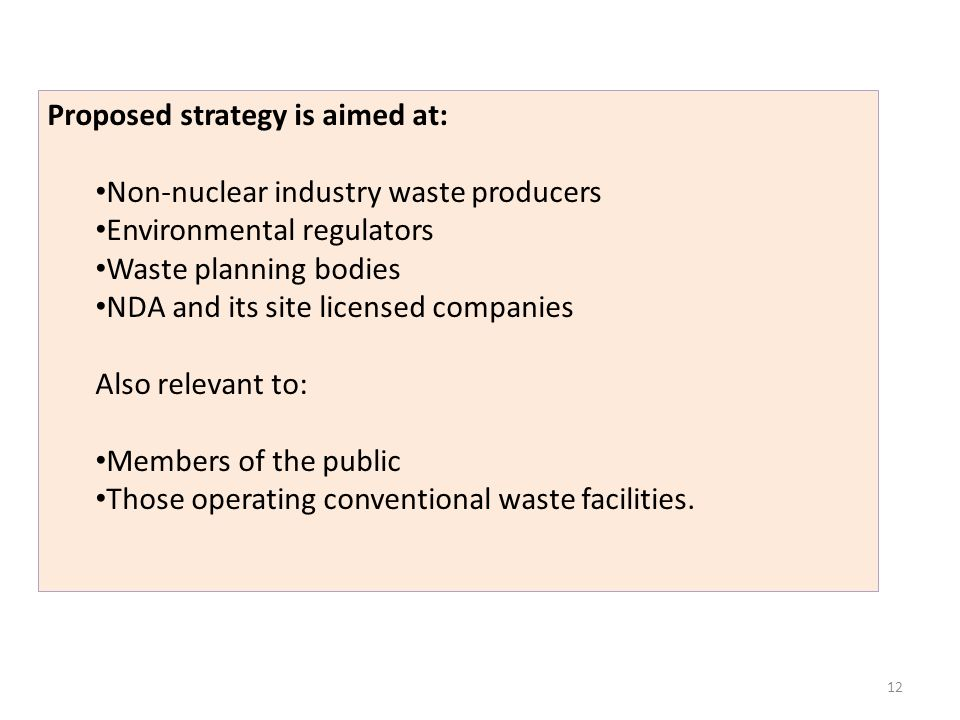Proposed strategy is aimed at: Non-nuclear industry waste producers