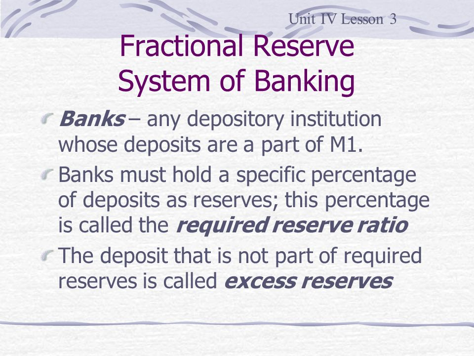 fractional reserve banking and reserves loans loan Their view is that fractional reserve banking - whereby banks lend out the  and  they're able to compensate them through loans made to others.
