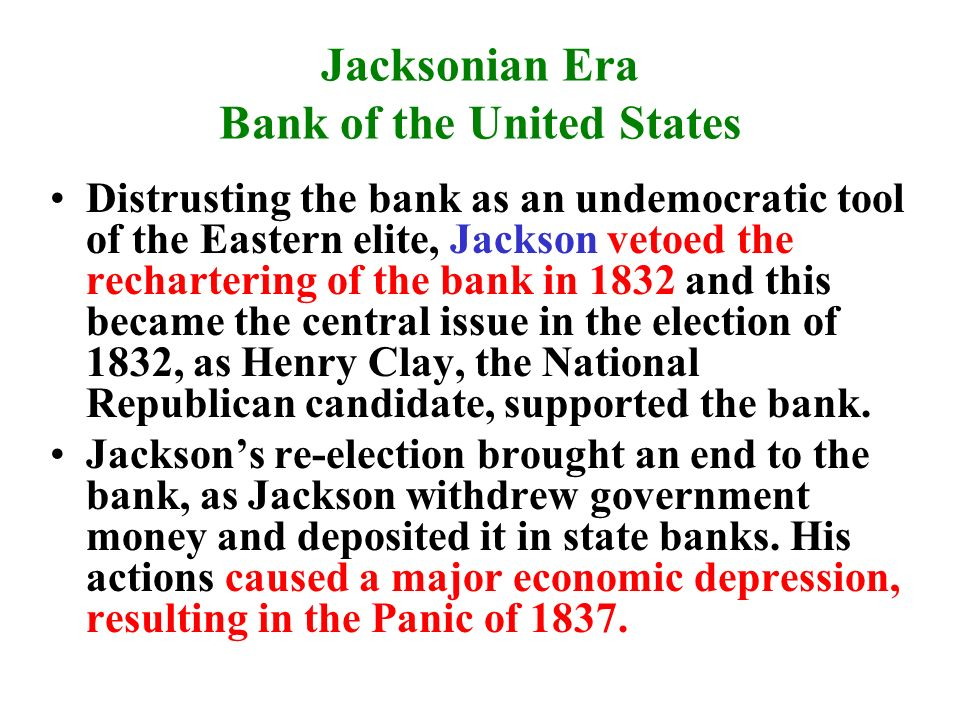 the rechartering of the national bank By demanding payment in gold or silver, the national bank could discipline over-speculative private banks but the very idea of a national bank was unpopular for various reasons many people blamed it for causing the panic of 1819.