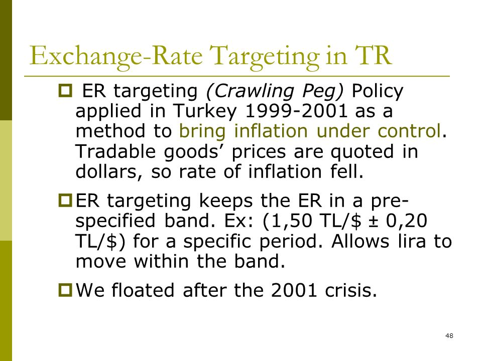 how exchange rate targeting by the Inflation targeting and the exchange rate in emerging markets one of the main messages of the literature on inflation targeting is that it has been effective in achieving price stability without n ecessarily leading to a better out put growth performance.
