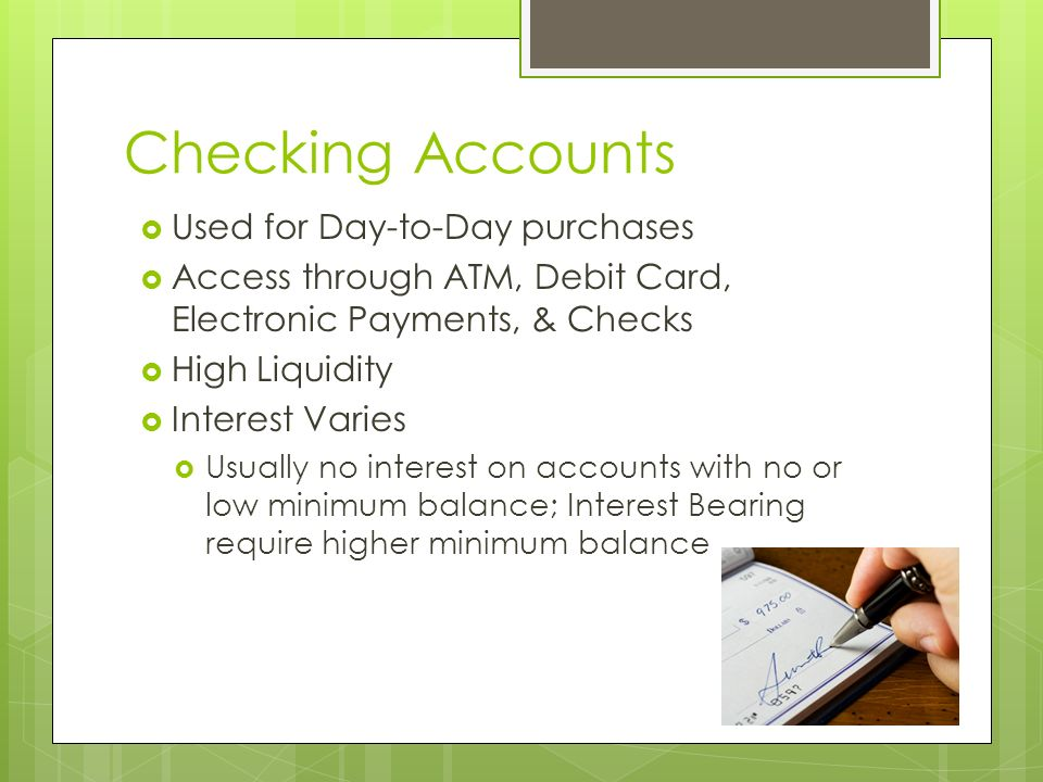 Checking Accounts Used for Day-to-Day purchases