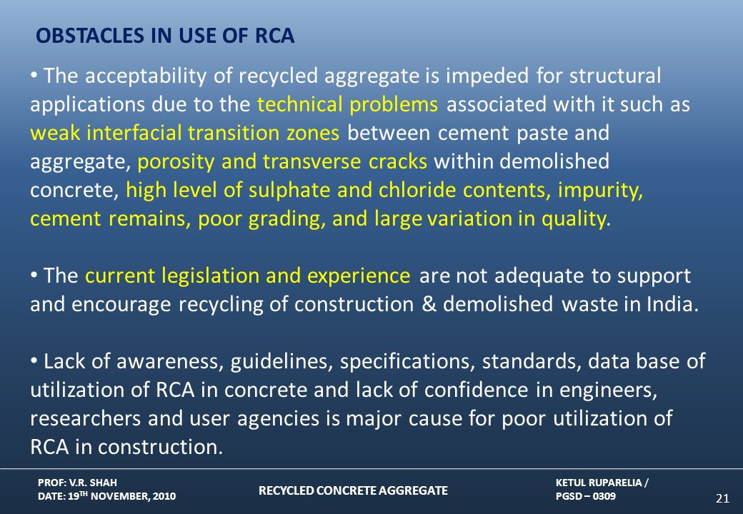 recycled concrete aggregate and implementation problem The disposal and utilization of construction and demolition waste is one of the major problems in india the recycling of recycled aggregates concrete.