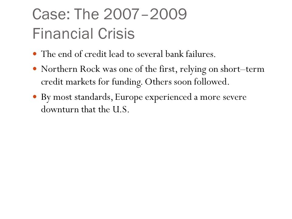 The financial crisis a case