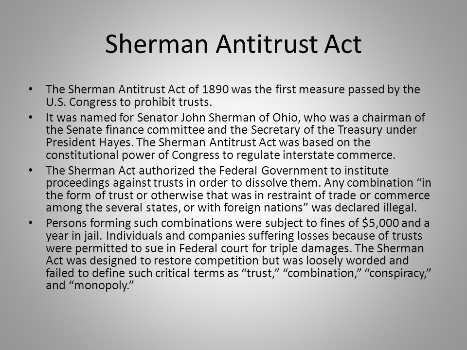 sherman anti trust act Study guide and teaching aid for the sherman antitrust act featuring document text, summary, and expert commentary.