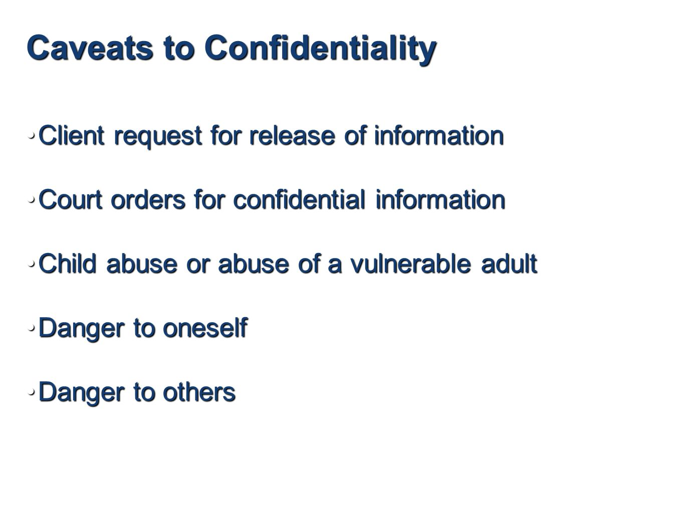 Confidentiality and abuse
