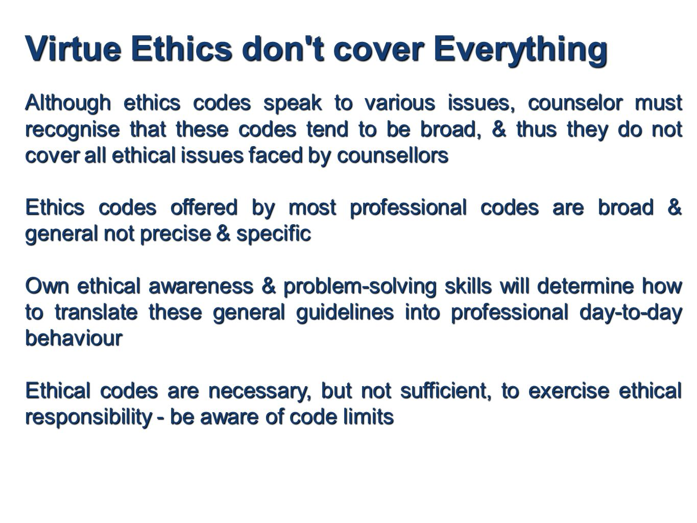 professional ethical responsibilities of career counsellor Responsibilities as a counsellor portfolio career and abide by a code of ethics you can find a list of professional accrediting bodies on the.