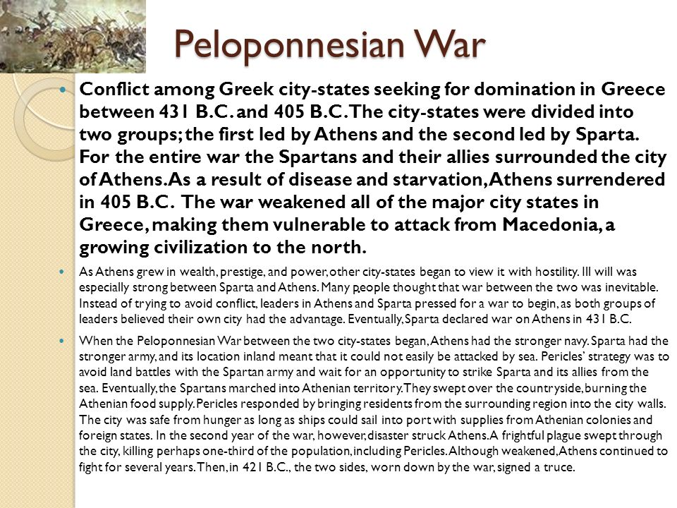 the inevitable war in the case of the peloponnesian war Thucydides who wrote about the peloponnesian war  the united states and thucydides: is war inevitable  those cases have been rare in history and if it .