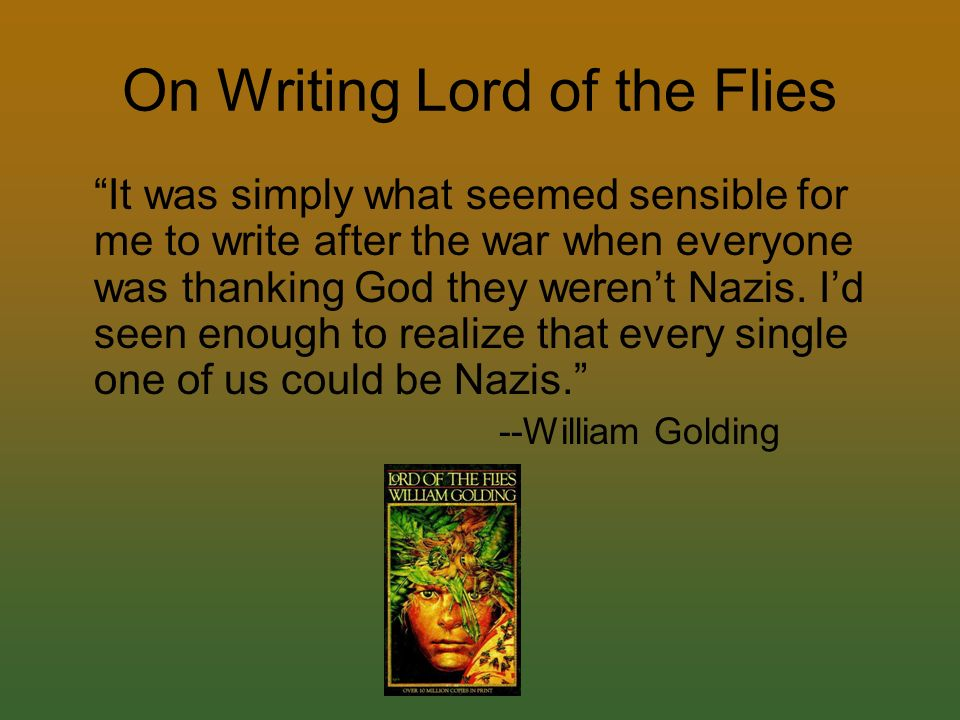 an analysis of nuclear war in lord of the flies by william golding In the lord of the flies, it is pretty clear that there is some sort of war going on outside of the island (the dogfight that leads to the dead pilot, the naval ship that rescues the boys at the end, the evacuation of the boys) the vibe i got was that it was ww2.