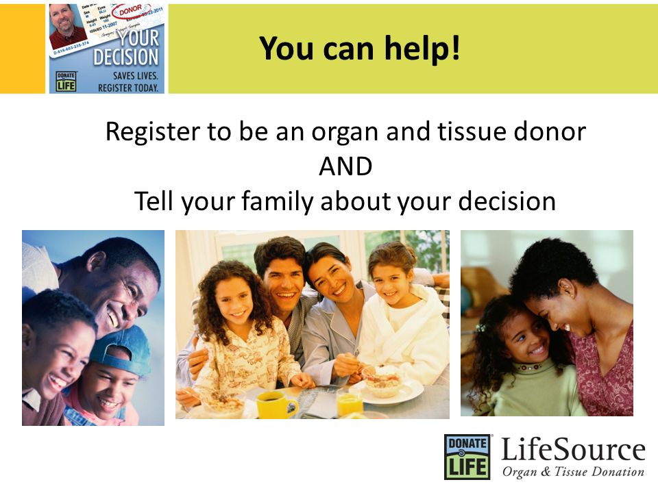 Organ and tissue donation the gift of life ppt video for Can you donate organs if you have a tattoo