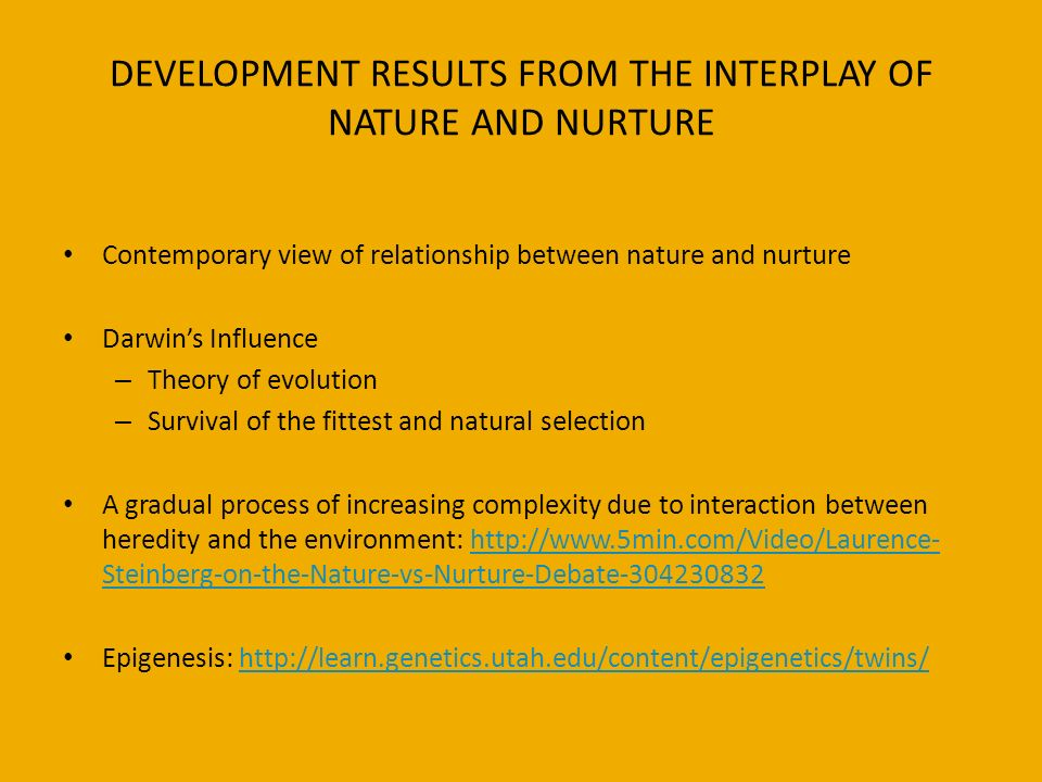 the interplay of nature and nurture