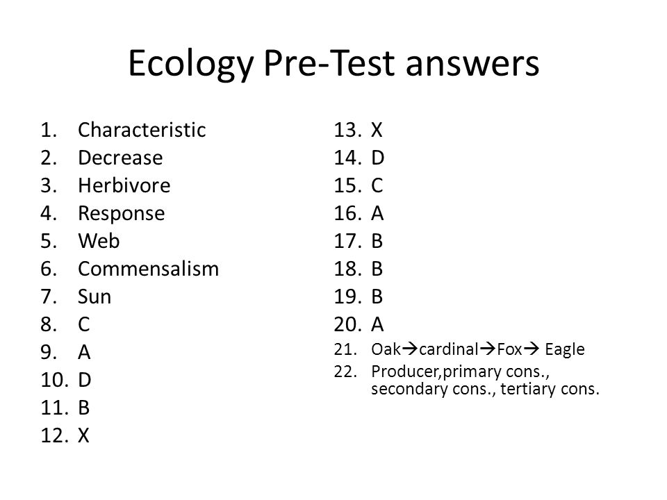 ecology pre lab And are based on descriptions of laboratory and field situations, diagrams, or experimental results  and ecology and evolution in addition to the total score, a subscore in each of  page gre ® biology test practice book a animal structure, function, and organization (10%) 1 exchange with environment.
