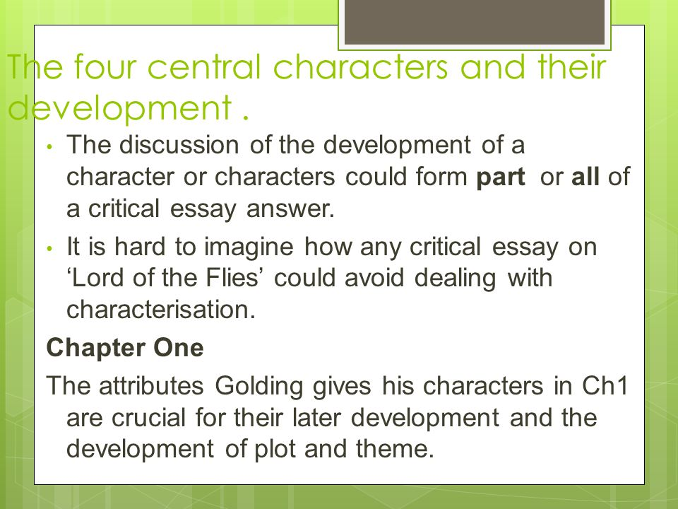 The development of the main characters in lord of the flies by william golding