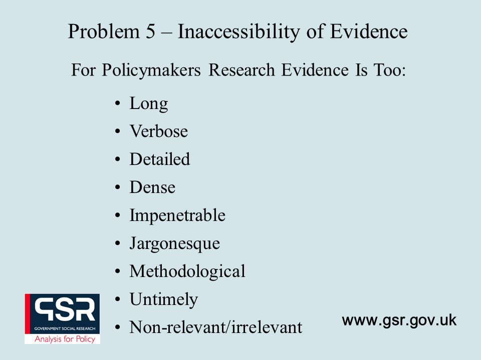 Problem 5 – Inaccessibility of Evidence