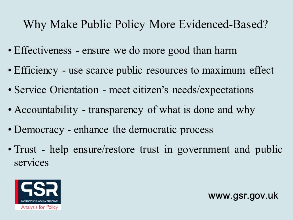 Why Make Public Policy More Evidenced-Based