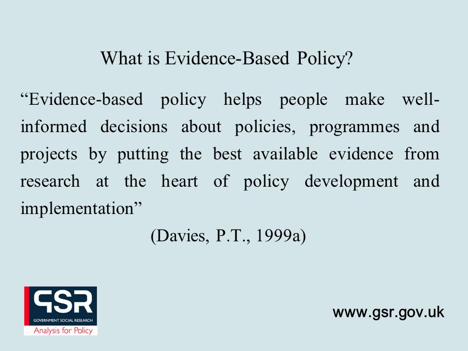 What is Evidence-Based Policy