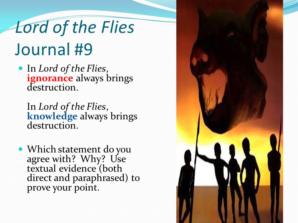 the lord of the flies journal Free summary and analysis of the quotes in chapter 6 of lord of the flies that won't make you snore we promise.
