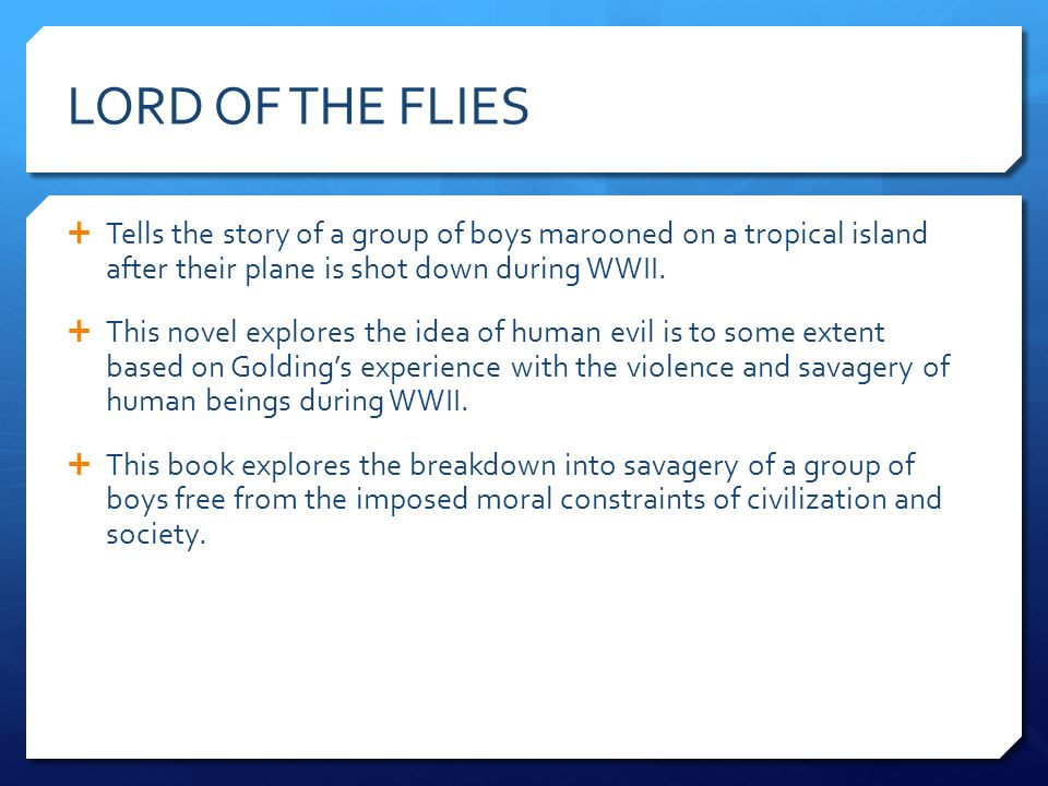 What is the moral in Lord of the Flies?