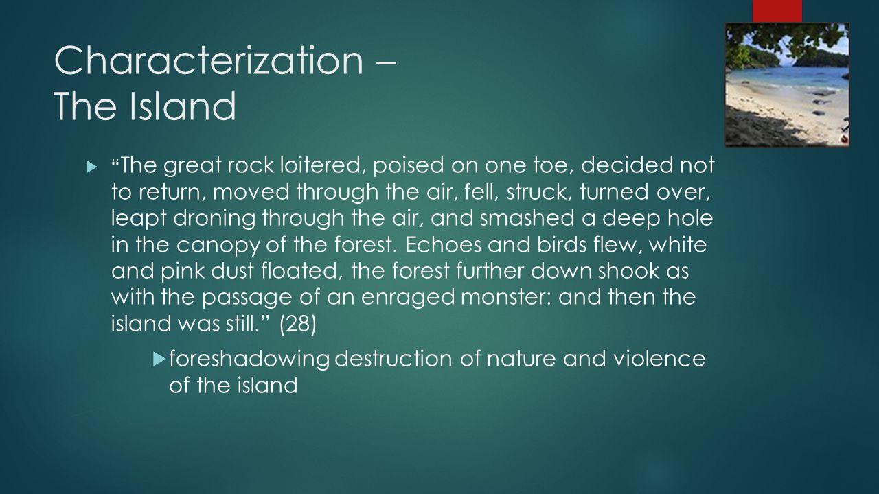 Characterization – The Island