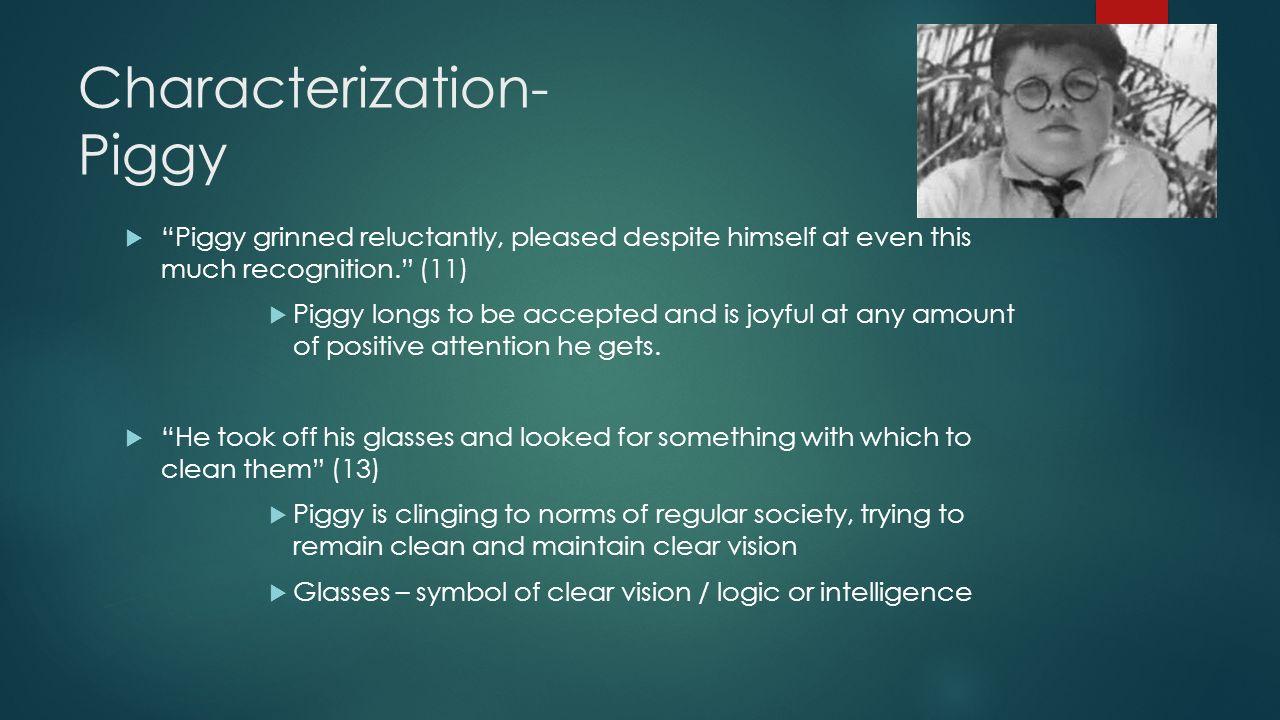 Characterization- Piggy