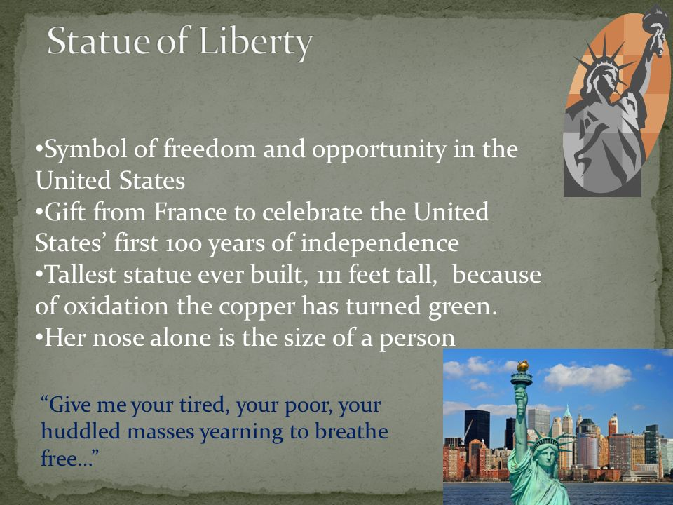 an analysis of the symbol of liberty in united states A poem by emma lazarus essentially changed the meaning of the statue   before the statue of liberty was completed and shipped to the united states for   thus in the mind of lazarus the statue was not symbolic of liberty.