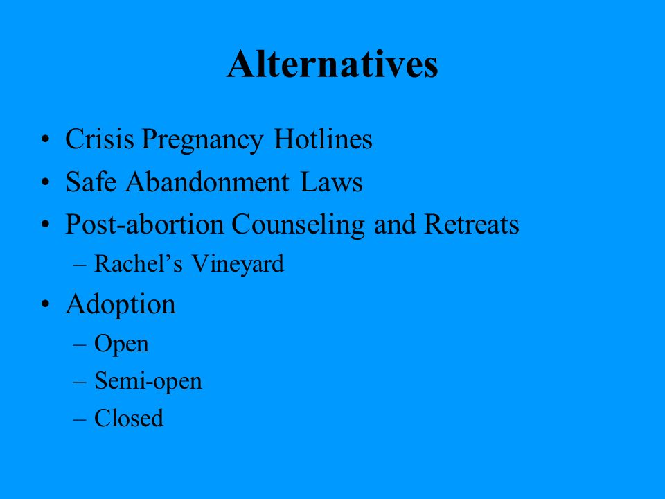 abortion a good alternative to pregnancy If you're considering an abortion, make an informed choice atlanta care center  offers lab pregnancy testing & limited ultrasounds at no cost to you.