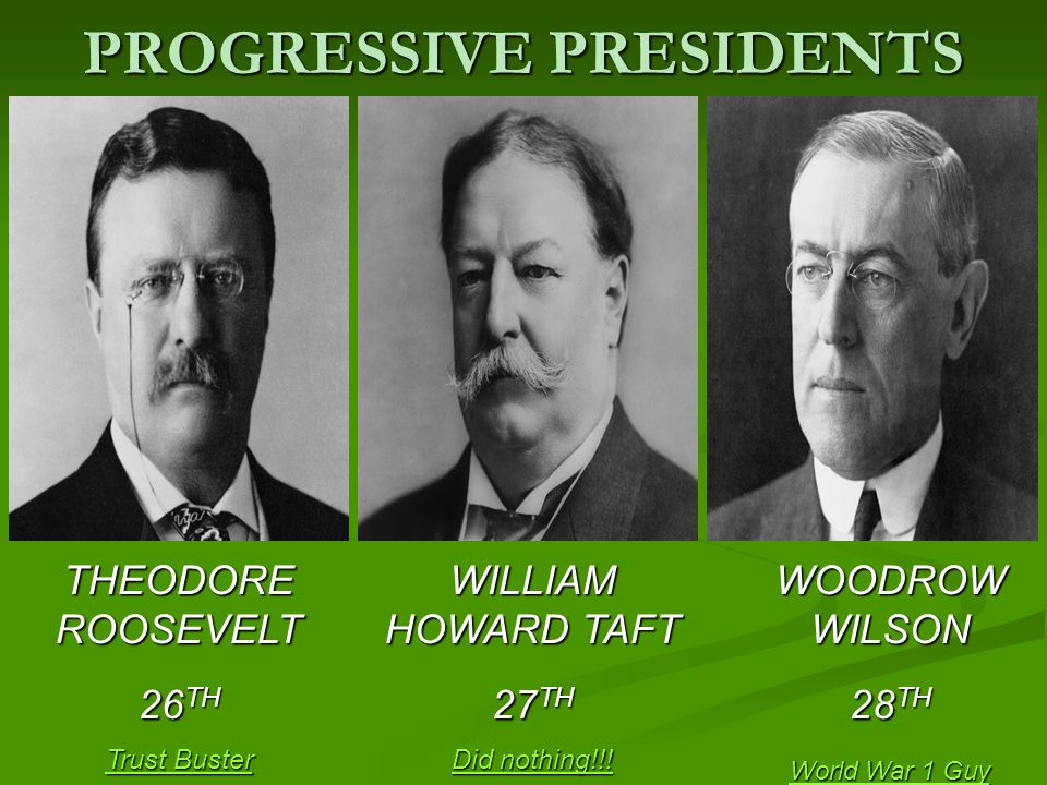 theodore roosevelt and woodrow wilson progressive Woodrow wilson was a southerner who had served as president of princeton university he had earned an impressive record as a progressive leader in his two years as governor of new jersey wilson ran on a platform he called the new freedom, which was strongly influenced by lawyer (and future supreme court justice) louis d brandeis.