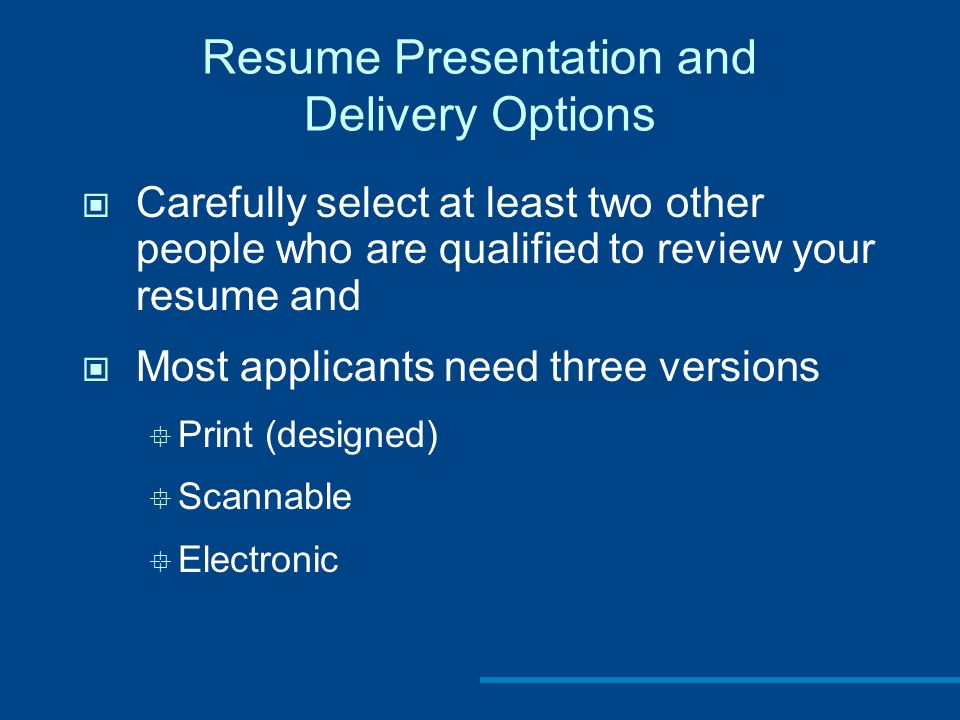 Resume Presentation And Delivery Options  Resume Presentation