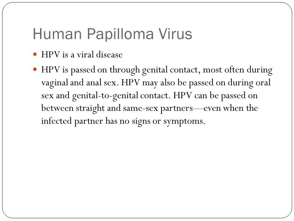 Human Papilloma Virus HPV is a viral disease