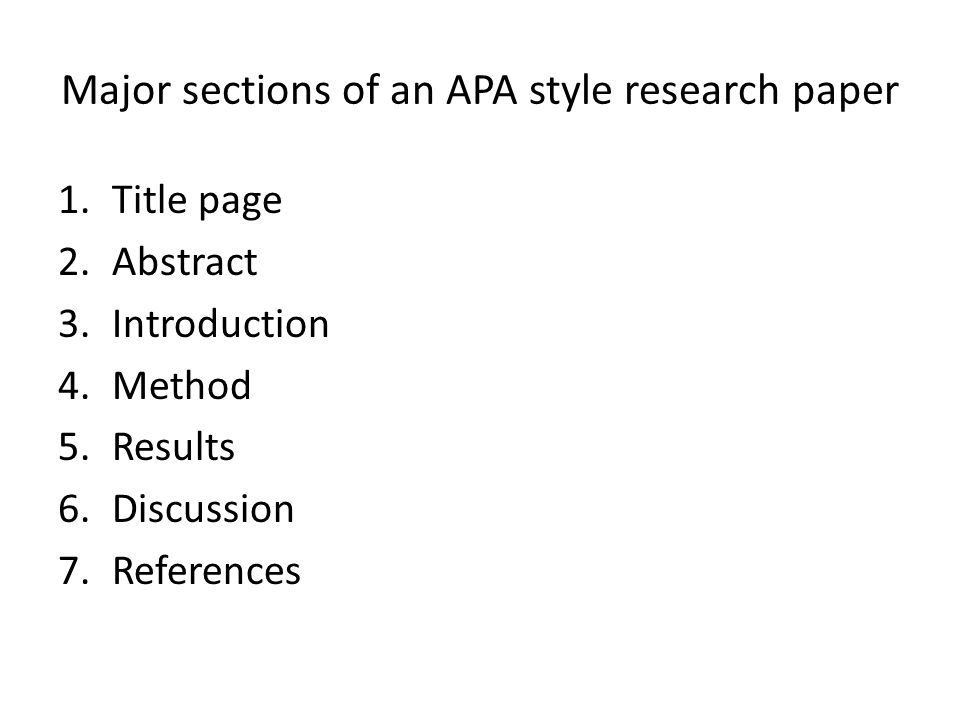 Paper Essay Major Sections Of An Apa Style Research Paper Modest Proposal Essay Ideas also High School Essay Example How To Write An Apastyle Research Paper  Ppt Video Online Download Essay Format Example For High School