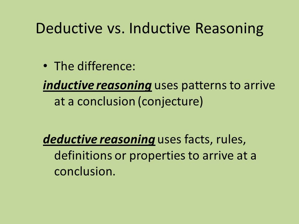 Inductive & Deductive Reasoning - ppt download