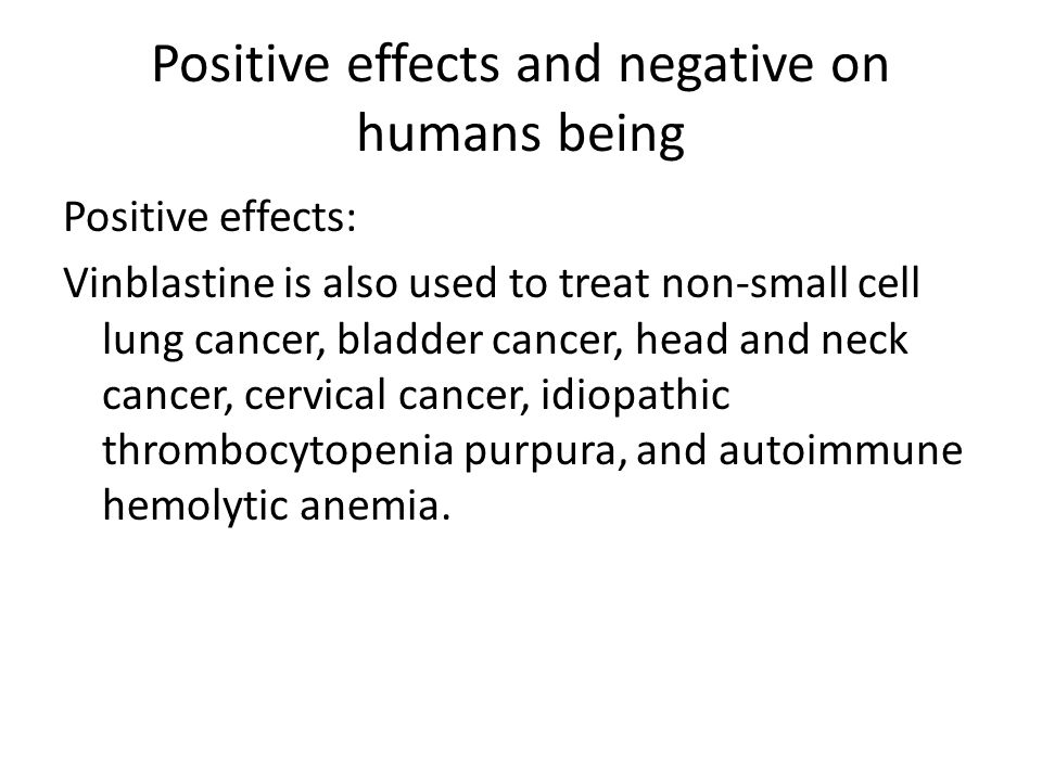 Positive effects and negative on humans being