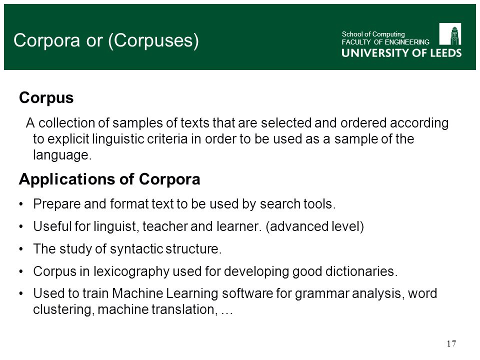 Corpora or (Corpuses) Corpus Applications of Corpora