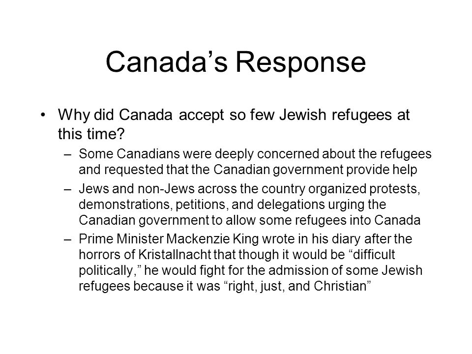 Canada's Response Why did Canada accept so few Jewish refugees at this time
