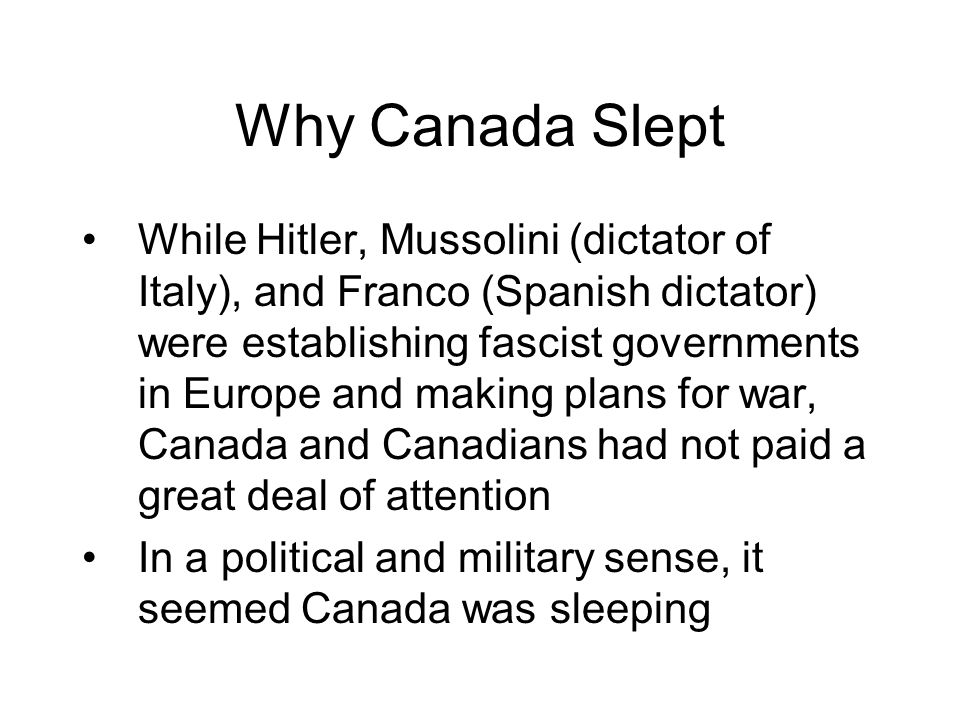 Why Canada Slept