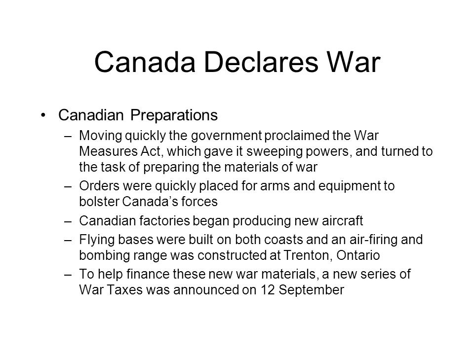 Canada Declares War Canadian Preparations