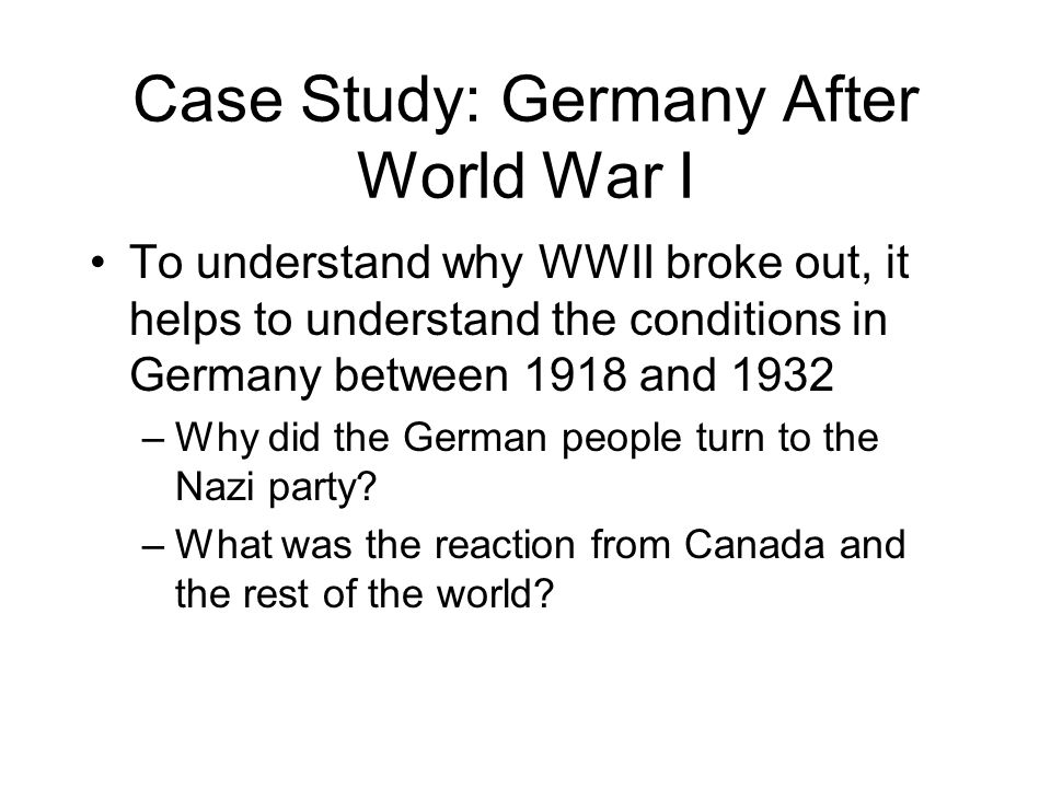 Case Study: Germany After World War I
