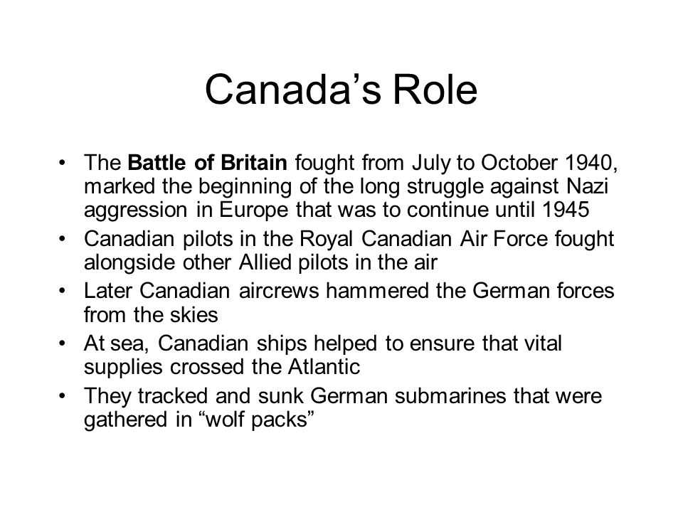 the battle of britain canadas contribution `cherry, sally, & nikkita battle of dunkirk who won the battle led up to the battle of dunkirk) --canadian forces had role in the evacuation.