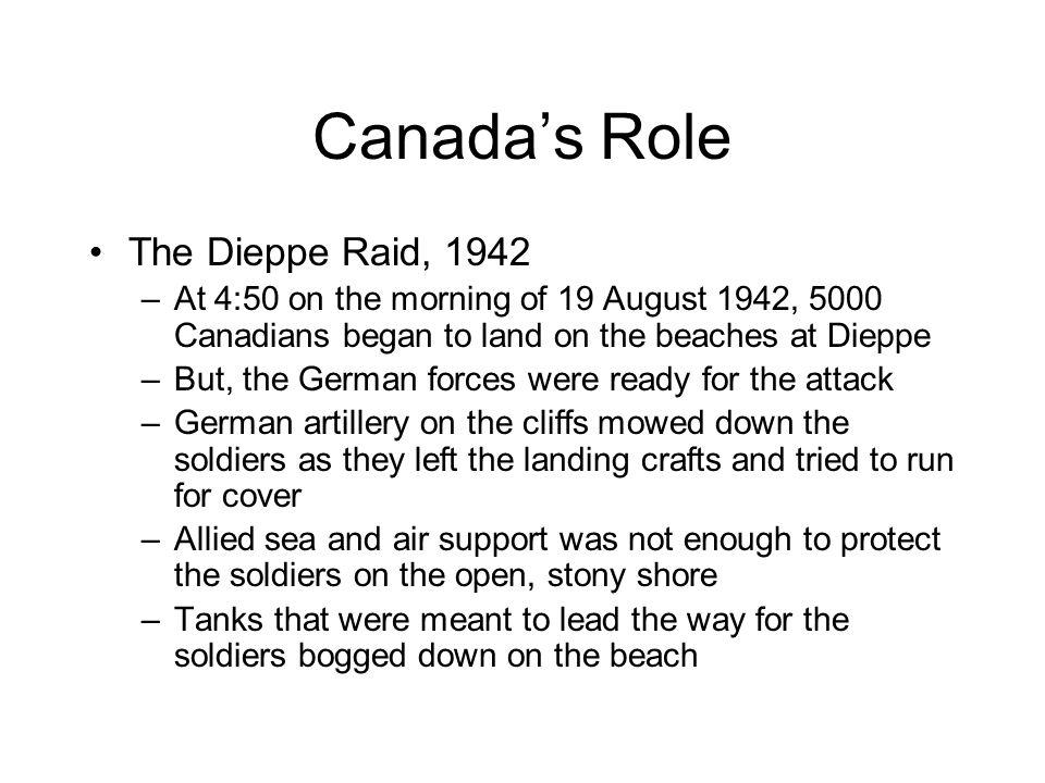 Canada's Role The Dieppe Raid, 1942