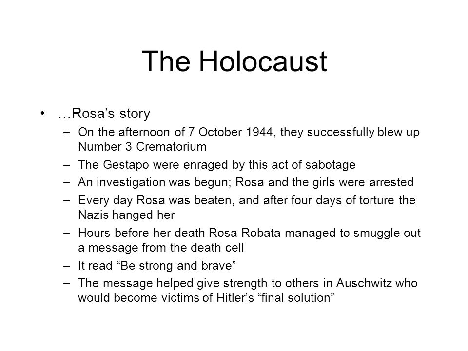 The Holocaust …Rosa's story