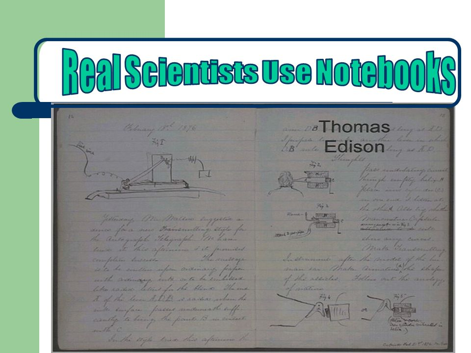 Real Scientists Use Notebooks