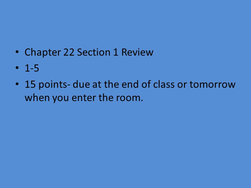Chapter 22 Section 1 Review
