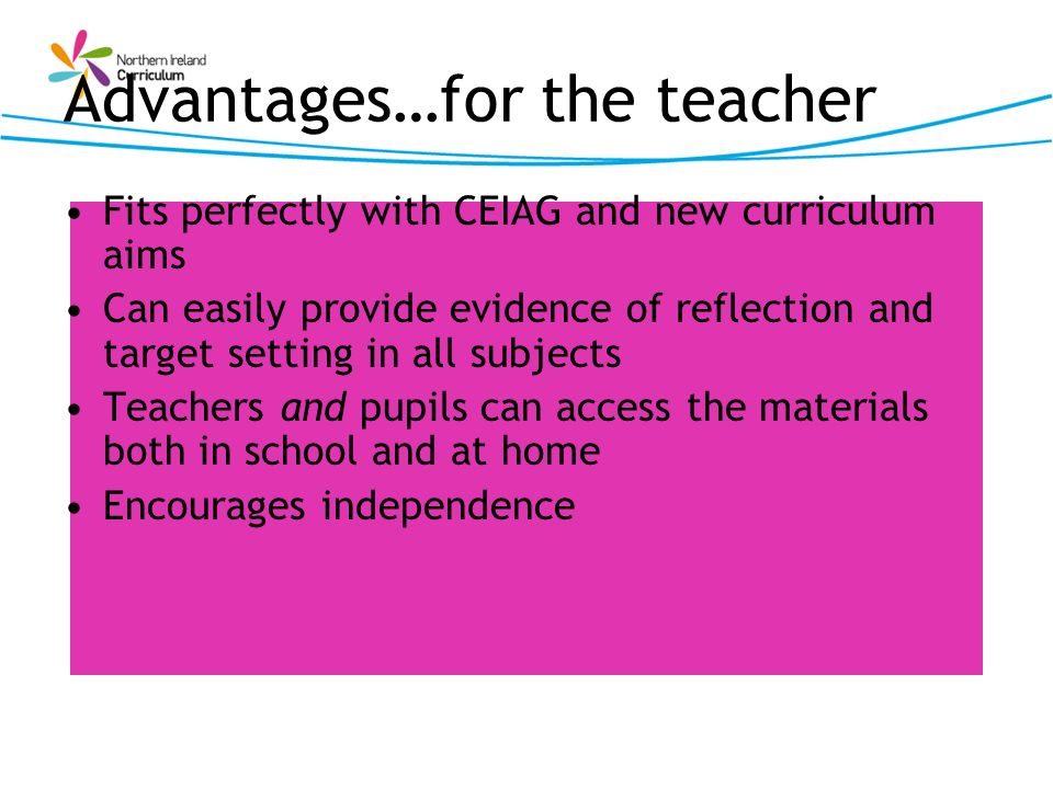 Advantages…for the teacher