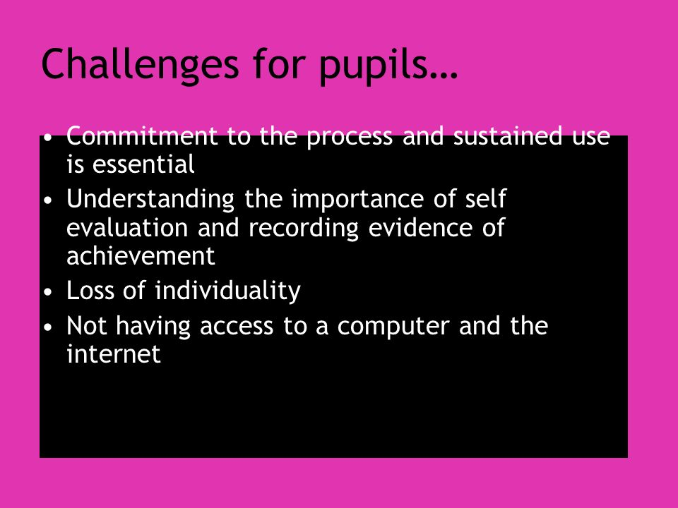 Challenges for pupils…