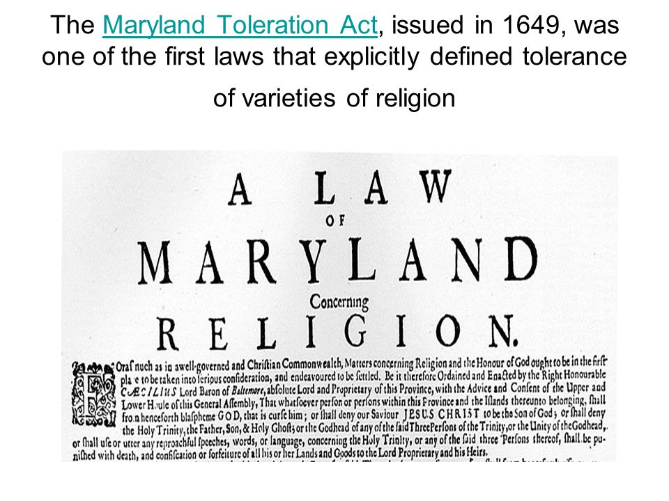 the beginning of toleration of religions in the east Two acts of toleration: 1649 and 1826 on april 2 as has been shown at the beginning of this discussion, religious toleration did prevail in maryland.
