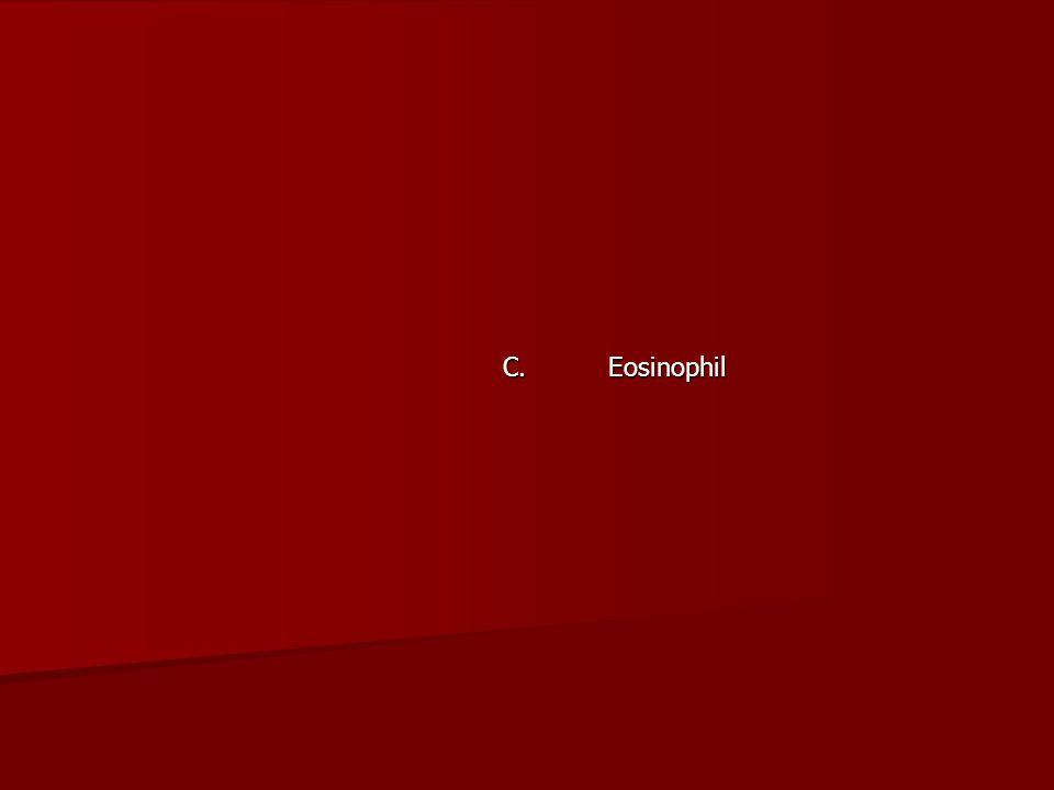 C. Eosinophil