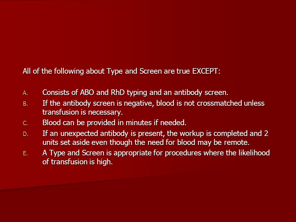All of the following about Type and Screen are true EXCEPT: