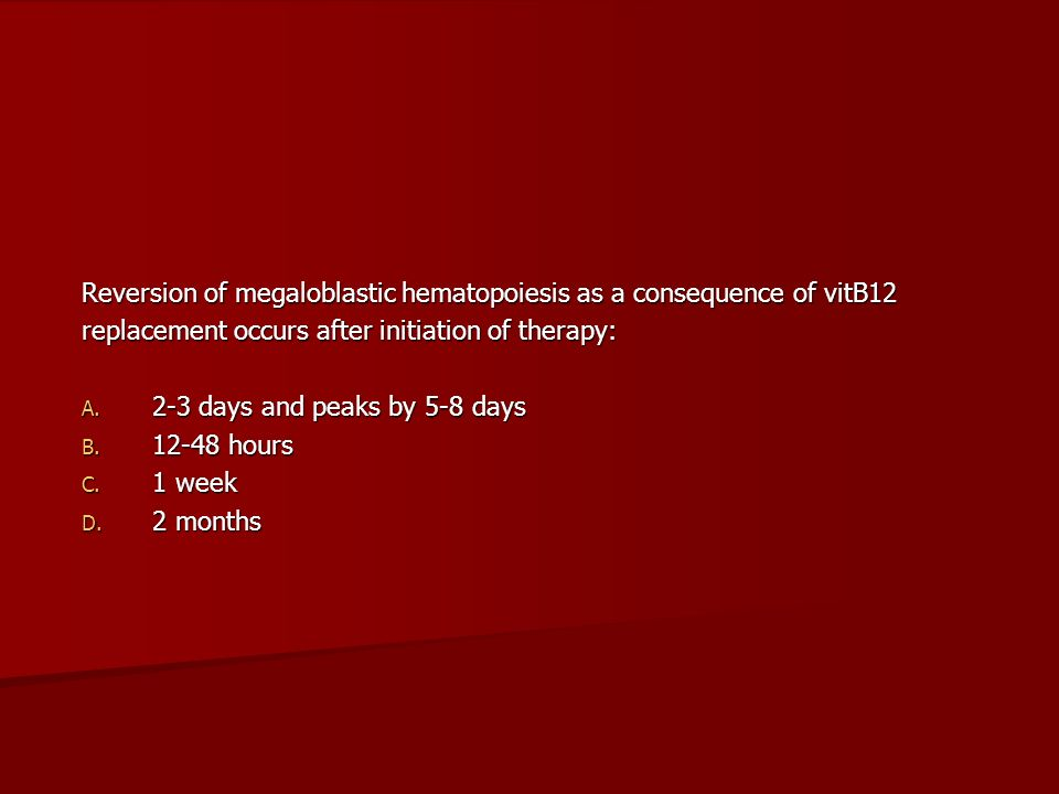 Reversion of megaloblastic hematopoiesis as a consequence of vitB12