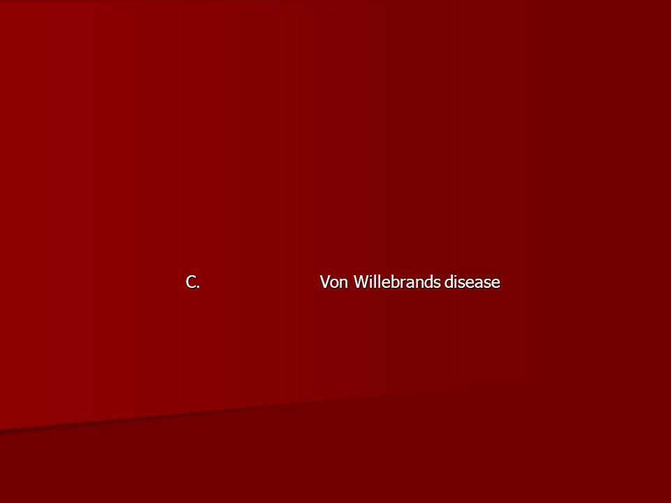 C. Von Willebrands disease